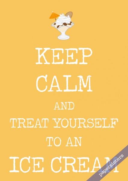 Keep calm Ice Cream