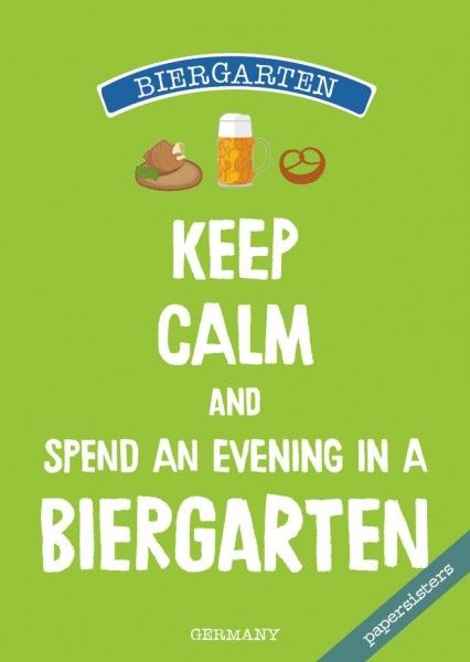 Keep calm Biergarten - No.20