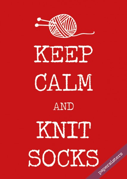 Keep calm and knit socks