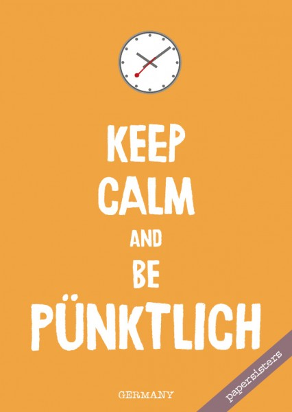 Keep calm be pünktlich - No.10