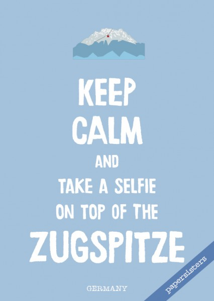 Keep calm Zugspitze - No.4