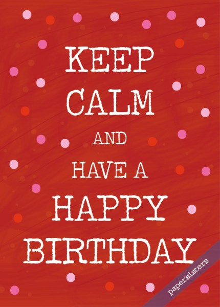 Keep calm Happy Birthday red