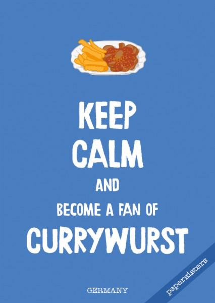 Keep calm Currywurst - No.16