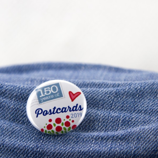 """Button """"150 Years of Postcards"""" - Limited Edition"""
