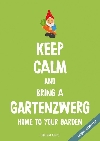 Keep calm Gartenzwerg - No.9