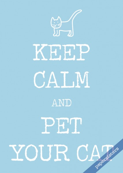 Keep calm pet your cat