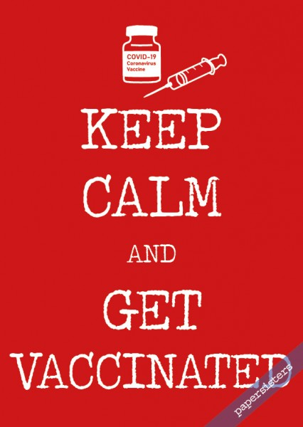 Keep calm get vaccinated
