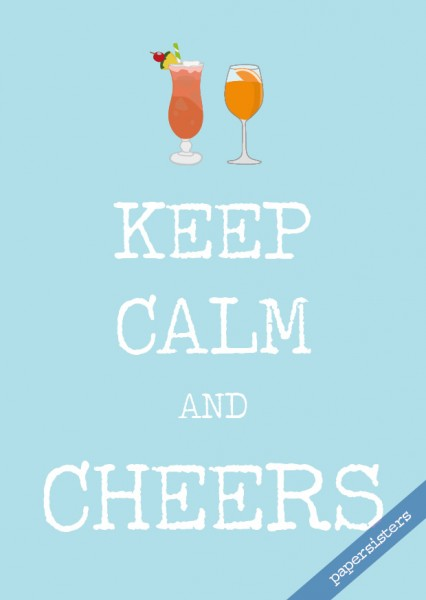 Keep calm Cheers